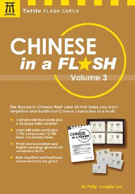 Chinese in a Flash Volume 3 (Tuttle Flash Cards), Lee, Philip Yungkin