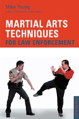 Image for Martial Arts Techniques for Law Enforcement (Tuttle Martial Arts)