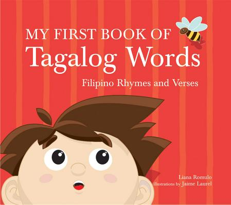 Image for My First Book of Tagalog Words: Filipino Rhymes and Verses