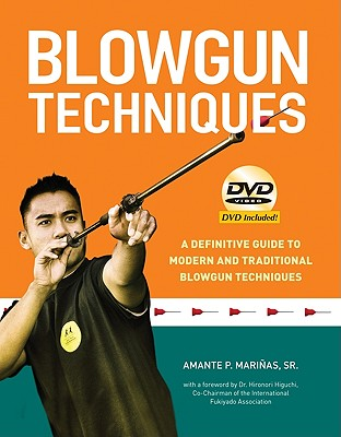 Image for Blowgun Techniques: The Definitive Guide to Modern and Traditional Blowgun Techniques