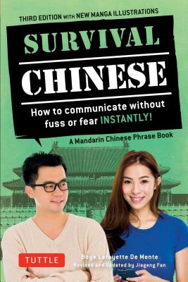 Image for Survival Chinese Phrasebook & Dictionary: How to Communicate without Fuss or Fear Instantly! (Mandarin Chinese Phrasebook & Dictionary) (Survival Series)