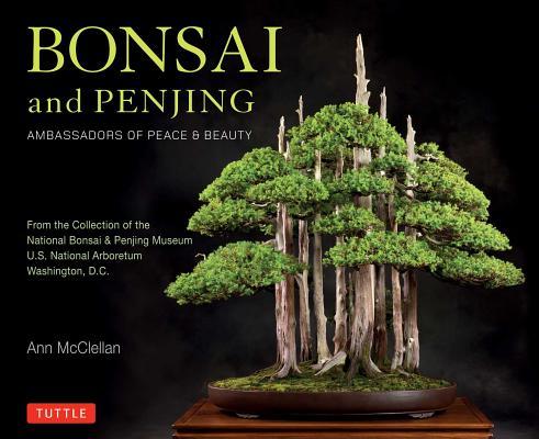Image for Bonsai and Penjing: Ambassadors of Peace & Beauty