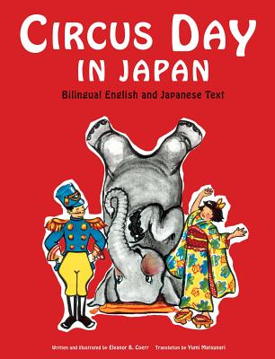 Image for Circus Day in Japan: Bilingual English and Japanese Text