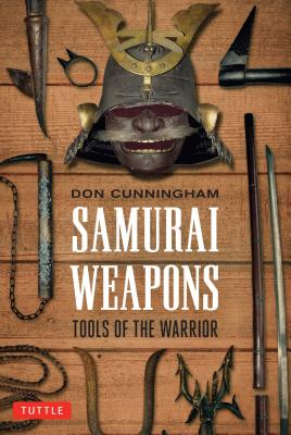 Image for Samurai Weapons: Tools of the Warrior