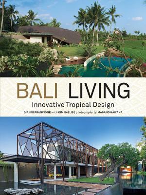 Image for Bali Living: Innovative Tropical Design