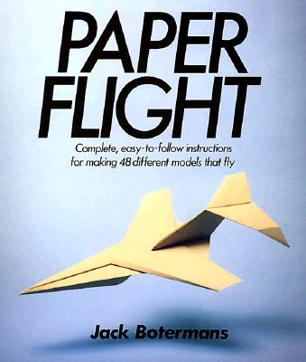 Image for Paper Flight: 48 Models Ready For Takeoff