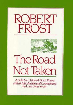 Image for The Road Not Taken: A Selection of Robert Frost's Poems