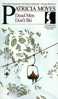 Image for Dead Men Don't Ski (Inspector Henry Tibbett Mystery)