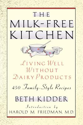 Image for The Milk-Free Kitchen: Living Well Without Dairy Products