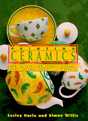 Image for Painting Ceramics: How to Paint and Stencil Already Made Ceramics Pieces-12 Projects