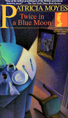 Image for Twice in a Blue Moon: An Inspector Henry Tibbett Mystery (A Henry Holt Mystery)