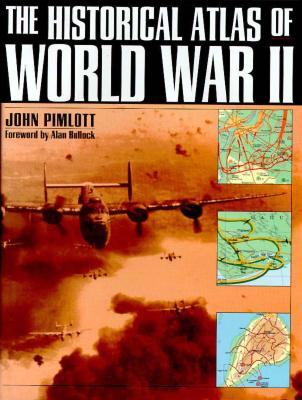 Image for The Historical Atlas of World War II