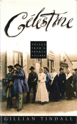Image for Celestine: Voices from a French Village