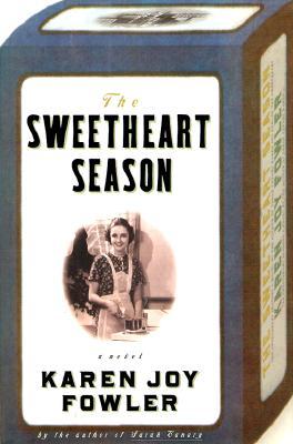 Image for The Sweetheart Season: A Novel
