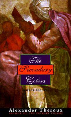 Image for The Secondary Colors: Three Essays
