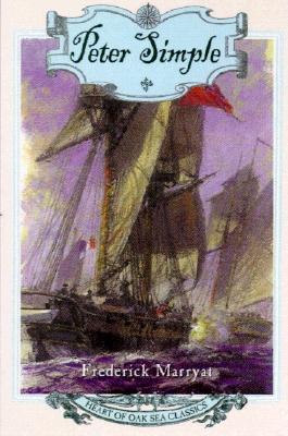 Peter Simple: Heart of Oak Sea Classics (Heart of Oak Sea Classics Series), Frederick Marryat
