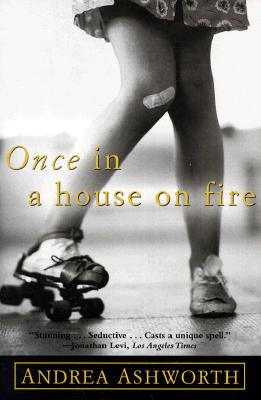 Image for Once in a house on fire  stunning...Seductive...Casts a unique spell.  -Jonathan Levi, Los angeles Times