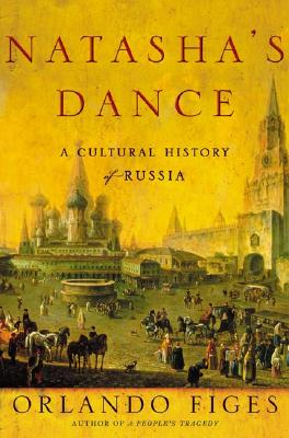 Image for Natasha's Dance: A Cultural History of Russia
