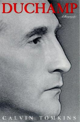 Image for Duchamp: A Biography