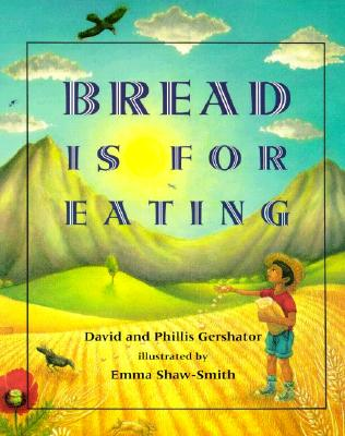 Image for Bread Is for Eating (Spanish Edition)
