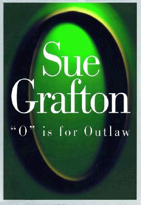 O Is for Outlaw, Grafton, Sue