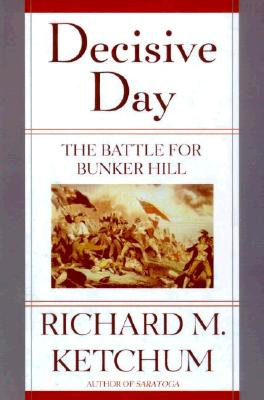 Image for Decisive Day: The Battle for Bunker Hill