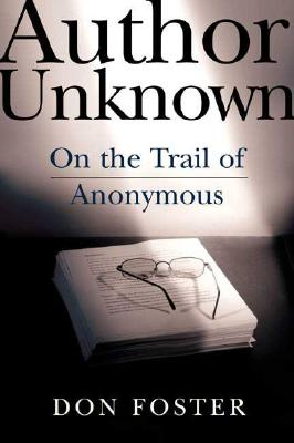 Image for Author Unknown: On the Trail of Anonymous