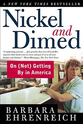 Image for Nickel and Dimed: On (Not) Getting By in America
