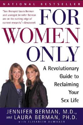 Image for For Women Only: A Revolutionary Guide to Reclaiming Your Sex Life