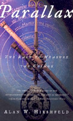 Parallax: The Race to Measure the Cosmos, Hirshfeld, Alan W.