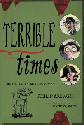 Image for Terrible Times (Eddie Dickens, Book 3)