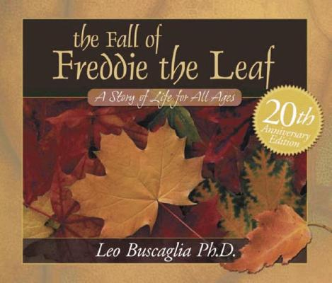 Image for The Fall of Freddie the Leaf: 20th Aniversary Edition