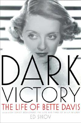Image for Dark Victory: The Life of Bette Davis
