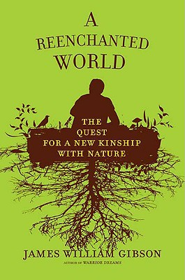 Image for A Reenchanted World: The Quest for a New Kinship with Nature
