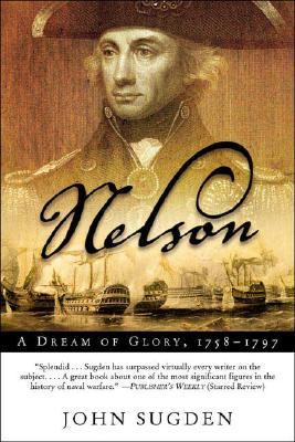 Image for Nelson: A Dream of Glory, 1758-1797 (John MacRae Books)