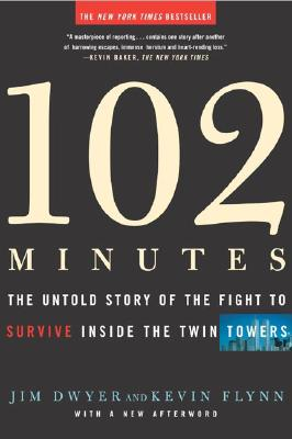 Image for 102 MINUTES : THE UNTOLD STORY OF THE FI