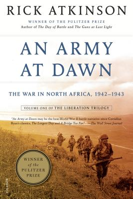 "Image for ""An Army at Dawn: The War in North Africa, 1942-1943, Volume One of the Liberation Trilogy"""