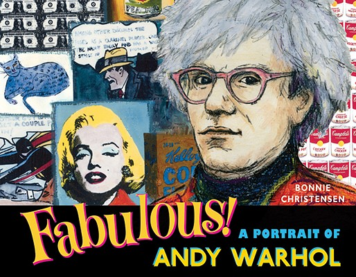 Image for Fabulous! A Portrait of Andy Warhol