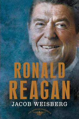 Image for Ronald Reagan: The American Presidents Series: The 40th President, 1981-1989