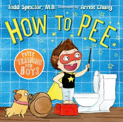 Image for How to Pee: Potty Training for Boys