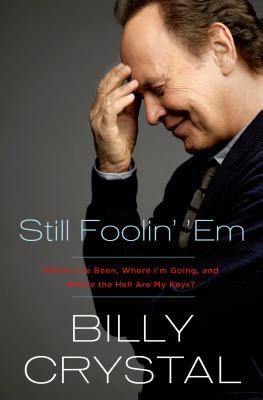 Still Foolin' 'Em, Billy Crystal