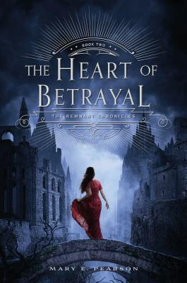 Image for The Heart of Betrayal (The Remnant Chronicles)  **SIGNED 1st Edition /1st Printing + Photo**