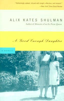 Image for GOOD ENOUGH DAUGHTER : A MEMOIR