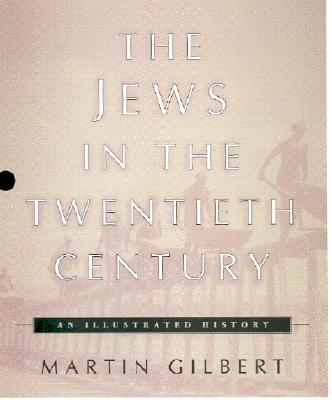 Image for The Jews in the Twentieth Century: An Illustrated History