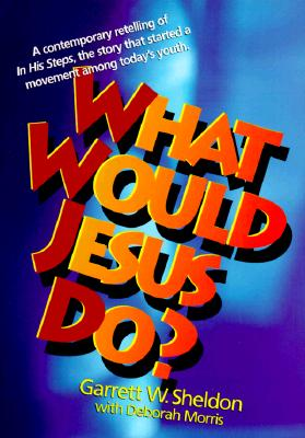 Image for What Would Jesus Do?