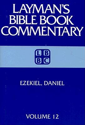 Image for Ezekiel, Daniel (Layman's Bible Book Commentary Volume 12)