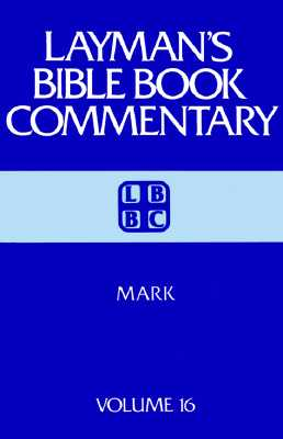 Image for Mark (Layman's Bible Book Commentary Volume 16)