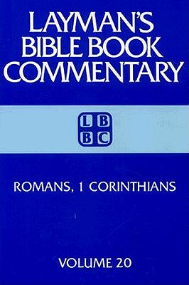 Image for The Layman's Bible Commentary, Romans, I Corinthians (Layman's Bible Book Commentary, 20)