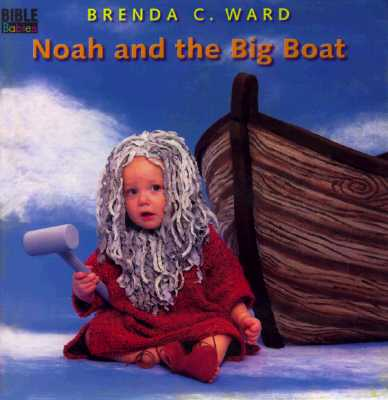 Image for Noah and the Big Boat