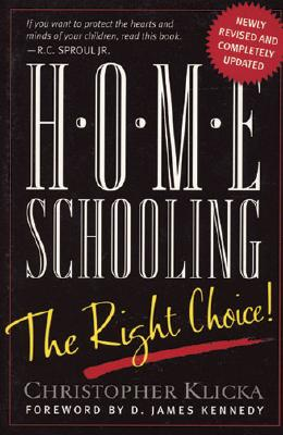 Image for ***Home Schooling: The Right Choice